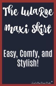 LuLaRoe Maxi Skirt - easy, comfy, and stylish! #lularoe #lularoemaxi #maxiskirt #llr
