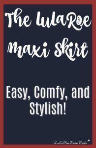 LuLaRoe Maxi Skirt - easy, comfy, and stylish! #lularoe #lularoemaxi #maxiskirt #llr