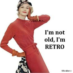 That's the attitude, yeah! Retro Humor, Vintage Humor, Retro Funny, Vintage Quotes, Funny Vintage, Gray Matters, Ageless Beauty, Teenage Years, Aging Gracefully
