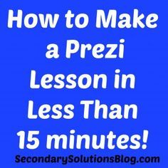 """I'm a litle embarrassed that this is my first time seeing a """"Prezi"""" and I'm a little crazy excited to try this new tool for whatever I end up teaching next year! Awesome!! How to Create a Prezi Lesson in Less Than 15 Minutes #Prezi #TeacherTime"""