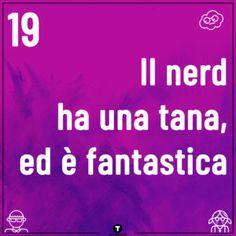 Le nostre 20 cose molto nerd  #troppotogo #nerd #nerdlife #geek Nerd, Geek Stuff, Geek Things, Geek