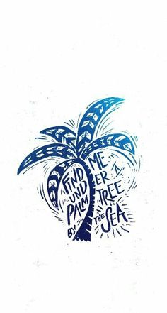 Under a Palm Tree Art Print by Ocean Ave // Lettering And Design Palm Tree Print, Palm Trees, Logo Rond, Rock N Folk, Sketch Note, Beach Quotes, Surf Quotes, Beach Memes, Ocean Quotes