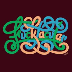 Typeverything.com - Fucktacular by Friends of Type