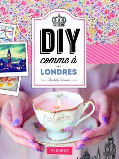 Amazon.fr - Diy Comme à Londres - Charlotte Vannier - Livres