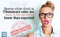 Reverse rate shock?  In the marketplaces where people who do not have access to employer-sponsored insurance will be purchasing their own coverage, rates will be much lower than expected. This is true even in Red States that have resisted Obamacare. http://www.healthinsurance.org/blog/2013/09/26/obamacare-and-the-bad-news-bearers/