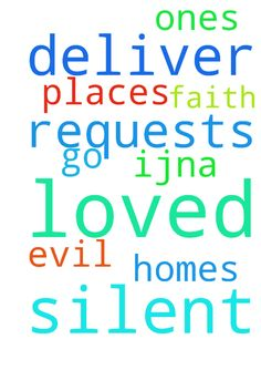 Lord, I pray the silent requests. Deliver me, loved - Lord, I pray the silent requests. Deliver me, loved ones, homes amp; places we go from evil. Thank You amp; for faith IJNA Posted at: https://prayerrequest.com/t/Nkt #pray #prayer #request #prayerrequest