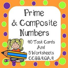 Students can gain a true number sense with this set of task cards and worksheets. Students will identify numbers as prime or composite. Great to use with factors and multiples. 40 Task Cards and 5 Worksheets Task Cards are color coded for easy organizations and differentiated instruction 8 Purple framed borders - Students will find prime and composite numbers 8 Green framed task cards - Students will find prime and composite numbers (challenging numbers) 8 Blue framed task cards - Students…