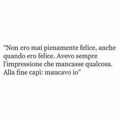 Ispirational Quotes, Dark Quotes, Some Quotes, Words Quotes, Best Quotes, Sayings, Italian Phrases, Italian Quotes, Instagram Story Ideas