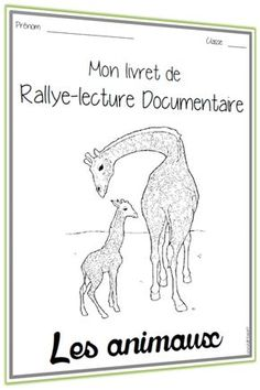 rallye lecture documentaire Animaux livret Reading Fluency, Teaching Reading, Teaching Tools, Teaching Kids, Kids Learning, Fun Facts About Animals, Cycle 3, French Classroom, Comprehension Activities