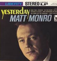 Matt Monro was one of my favorite singers in the He really was the crooner's crooner. He died much to young. Matt Monro, Popular Bands, Radio Wave, Rock Artists, Pop Rock Bands, Music Icon, Pop Rocks, Over The Years, Singers