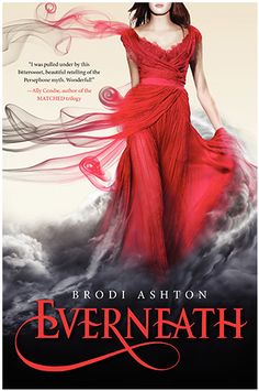 Everneath by Brodi Ashton. I just got this book today! It is AMAZINGLY AWESOME!!!!! WOO!!!!! You guys should read this!