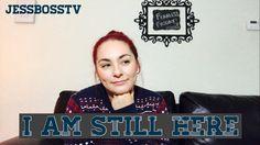 I'm still here - Fearless Friday