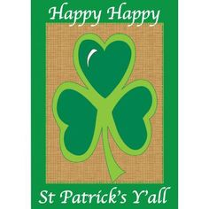 "Happy St. Patricks Day Y'all Garden Flag 13"" X 18"""