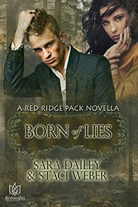 The wolves of the Red Ridge Pack are back!  After one night of wild freedom, Lillian Michaels must decide between the secret of her werewolf pack, her family, her word & true love.   - See more at: http://boroughspublishinggroup.com/books/born-lies