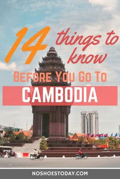 Going to Cambodia? I'm so jealous! To help you prepare, here are things you should know before you go.
