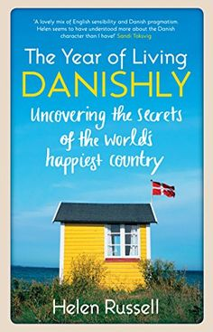 The Year of Living Danishly: Uncovering the Secrets of th... https://www.amazon.com/dp/184831812X/ref=cm_sw_r_pi_dp_x_2j-HybCQ6GP23