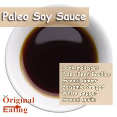 Find unique Paleo diet recipes with Paleo Soy Sauce and other foods on the Paleo diet food list and more only at Original Eating!