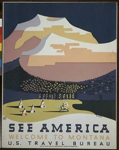 america, united states, montana, travel, travel posters, vintage, vintage posters, graphic design, free download, retro prints, classic posters, See America, Welcome to Montana, US Travel Bureau - Vintage Travel Poster