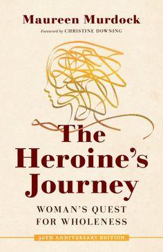The Heroine's Journey The Journey, The Longest Journey, Budapest, Jungian Psychology, Feminist Theory, My Father's House, True Identity, Spiritual Awakening, Reading