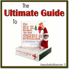 The Ultimate Guide to Elf on the Shelf at HomeschoolinMama.com