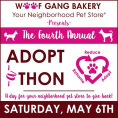 Our annual #adoptathon is coming back May 6th 2017, come out and see us.