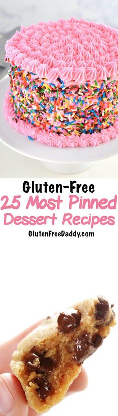 All these gluten-free dessert recipes look so good and they have all been pinned at least 50,000 times!