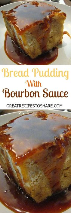 Bread Pudding With Bourbon Sauce – The Southern Bread Pudding is delicious. Be s…