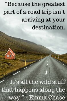 365 awesome travel quotes for a year full of wanderlust - It's all the wild stu. 365 awesome travel quotes for a year full of wanderlust - It's all the wild stuff that happens along the way - Travel Couple Quotes, Best Travel Quotes, End Of Vacation Quotes, Travel Buddy Quotes, Quotes About Travel, Quote Travel, Voyager C'est Vivre, Road Trip Quotes, Road Of Life Quotes