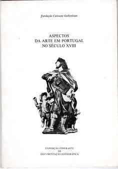 Aspectos da Arte em Portugal no Século XVIII | VITALIVROS