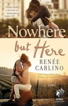 Review: Nowhere but Here by Renée Carlino