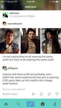 {They're All Wearing The Same Outfit} Cassian's and Han's outfit are probably worn within the same week/month but Poe is wearing it 30 years later so he's realllllly into vintage rebel fashion.