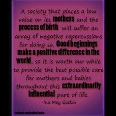 Ina May Gaskin midwife quote #birth