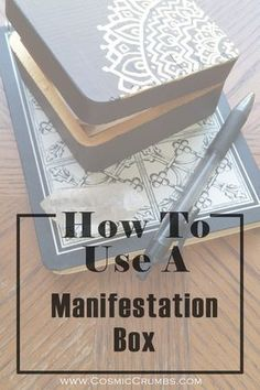 How To Use A Manifestation Box || Turn Your Dreams Into A Reality