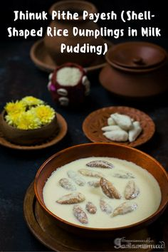Jhinuk Pithe (Shell-Shaped Rice Dumplings in Milk Pudding) Indian Desserts, Indian Sweets, Indian Food Recipes, Ethnic Recipes, Indian Dishes, Vegetarian Recipes, Bangladeshi Food, Bengali Food, Bangladeshi Recipes