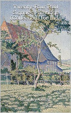 Have you ever wanted to enrich your child with the arts and humanities? or Have you ever wanted to decorate your child's room with great paintings from one of your favorite painters? Well, you can start with Paul Signac''s Paintings. Twenty-Four Paul Signac''s Paintings (... more details available at https://insurance-books.bestselleroutlets.com/property-insurance/product-review-for-twenty-four-paul-signacs-paintings-collection-for-kids/