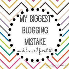 My Biggest Blogging Mistake {and how I fixed it}! - How to move from Blogger to Wordpress (July 2014) #blogging #wordpress #blogger