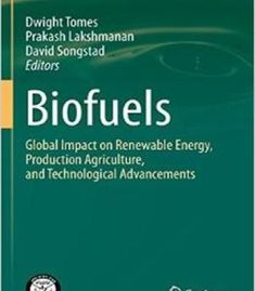 Biofuels: Global Impact On Renewable Energy Production Agriculture And Technological Advancements PDF #renewableenergy