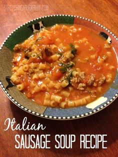 Fast, easy Italian Sausage Soup Recipe. Great weeknight meal, freezes well! #souprecipe #soup #recipes