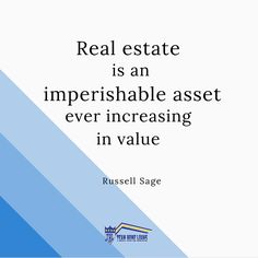 The value of real estate is always increasing!