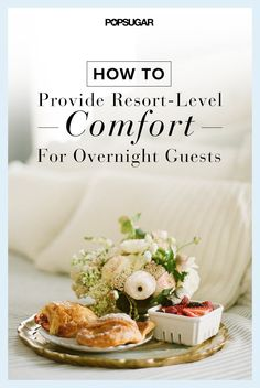 How to Provide Resort-Level Comfort For Overnight Guests
