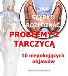 zdrowie.hotto.pl-jak-szybko-rozpoznac-problemy-z-tarczyca-10-niepokojacych-objawow Calm, Health, Health Care, Salud