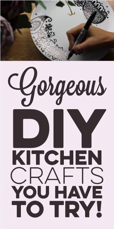 Gorgeous DIY Kitchen Crafts You Have To Try!