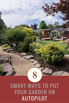 Whether you're going on vacation for a week, or just don't want to do the maintenance, these tips will put your garden on autopilot this summer.