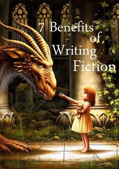 7 Benefits of Writing Fiction ...  #fictionwriting #writing www.OneMorePress.com