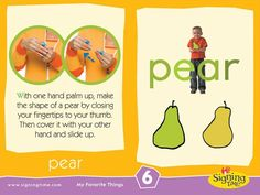 The Sign of the Week is: PEAR! Find it on Signing Time DVD Vol. 6 My Favourite Things including more fruits, vegetables and colours! Sign Language Book, Sign Language For Kids, Sign Language Phrases, Sign Language Interpreter, Learn Sign Language, American Sign Language, Baby Signing Time, Toddler Teacher