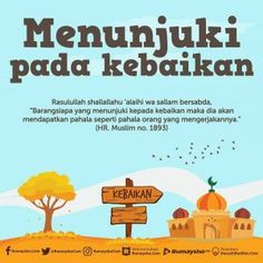 MENUNJUKI PADA KEBAIKAN Reminder Quotes, Self Reminder, Muslim Quotes, Islamic Quotes, All About Islam, Learn Islam, Islamic Messages, Islamic Pictures, Hadith