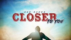 Ace Eshed - Closer To You - Official video   ace music