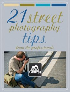 Nervous shooting in public? These 21 essential street photography tips from pros who do it for a living will have you feeling confident in no time.