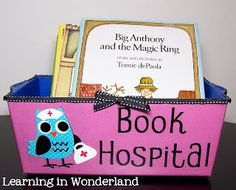 Library Essential - Book Hospital What a great idea for all of the books that need a little TLC. Get your kids to place them in the Book Hospital for fixing up! Owl Theme Classroom, Classroom Setting, Classroom Setup, Classroom Design, Kindergarten Classroom, Reading Corner Classroom, Classroom Teacher, Future Classroom, Book Corner Eyfs