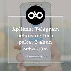 Kabar gembira untuk para pengguna aplikasi pesan instan Telegram, di update terbarunya nanti kamu bakal bisa pakai 3 akun sekaligus dalam satu aplikasi. Baca berita selengkapnya di androbuntu.com